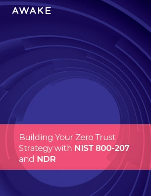 Building Your Zero Trust Strategy with NIST 800-207 and NDR